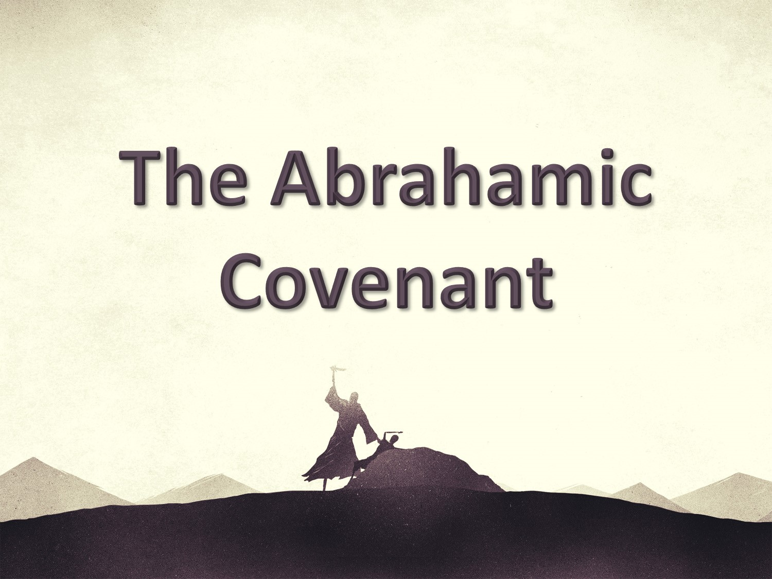 You are currently viewing The Abrahamic Covenant