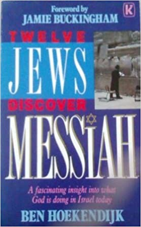 You are currently viewing Review of 'Twelve Jews Discover Messiah' by Ben Hoekendijk